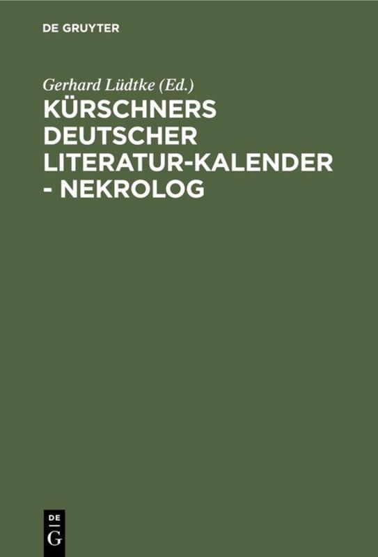 Cover-Bild Kürschners Deutscher Literatur-Kalender - Nekrolog