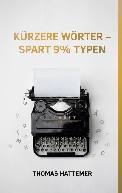 Cover-Bild Kürzere Wörter - spart 9% Typen