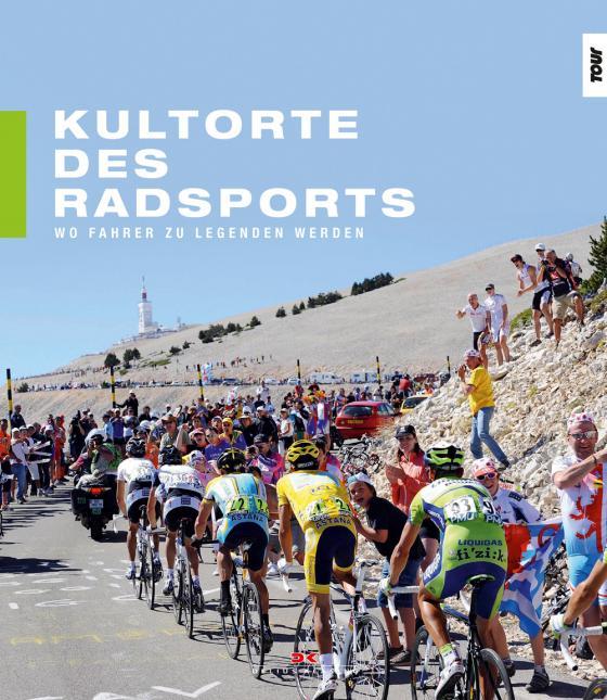 Cover-Bild Kultorte des Radsports