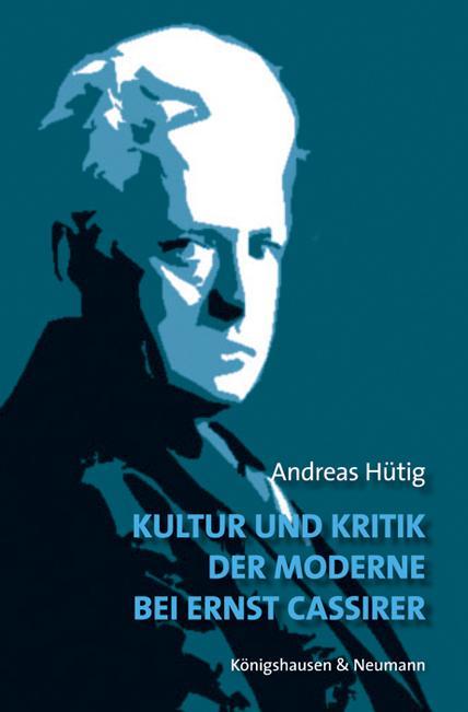 Cover-Bild Kultur und Kritik der Moderne bei Ernst Cassirer