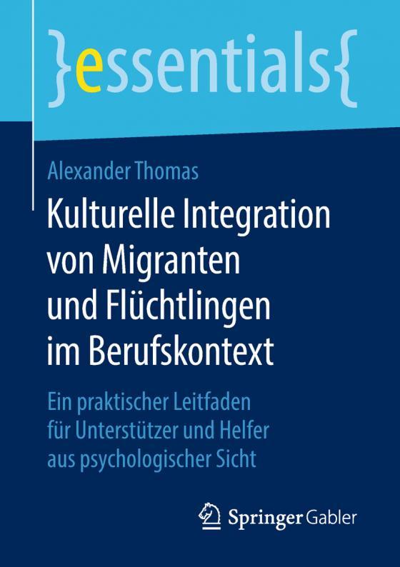 Cover-Bild Kulturelle Integration von Migranten und Flüchtlingen im Berufskontext