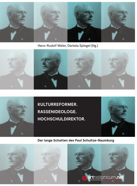 Cover-Bild Kulturreformer. Rassenideologe. Hochschuldirektor