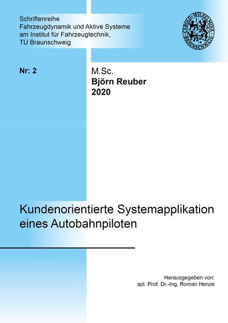 Cover-Bild Kundenorientierte Systemapplikation eines Autobahnpiloten