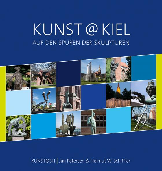 Cover-Bild Kunst@Kiel –Auf den Spuren der Skulpturen