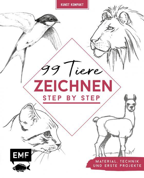 Cover-Bild Kunst kompakt: 99 Tiere zeichnen Step by Step