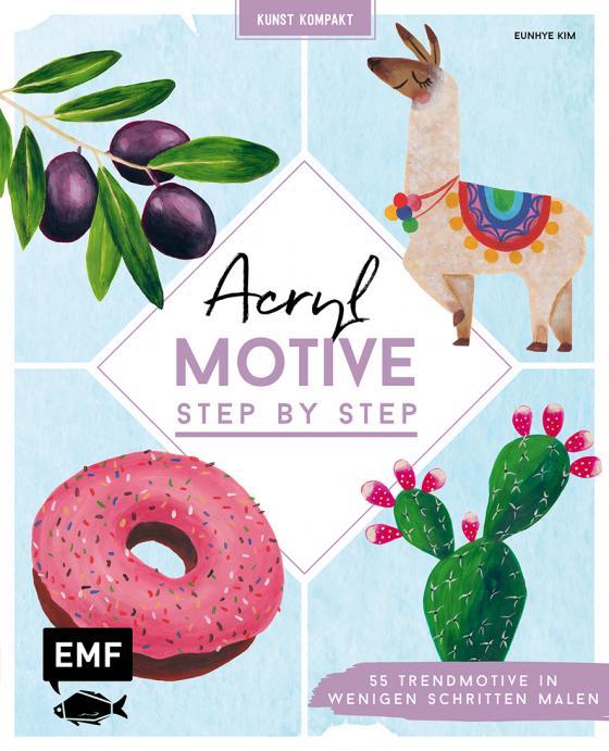 Cover-Bild Kunst kompakt: Acryl-Motive Step by Step