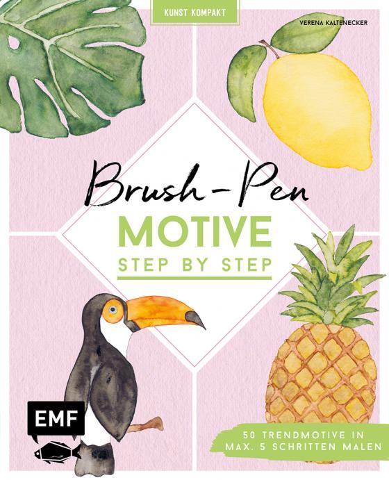 Cover-Bild Kunst kompakt: Brush-Pen-Motive Step by Step