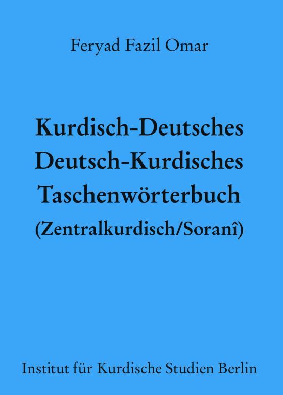 Cover-Bild Kurdisch-Deutsches/Deutsch-Kurdisches Taschenwörterbuch (Zentralkurdisch/Soranî)
