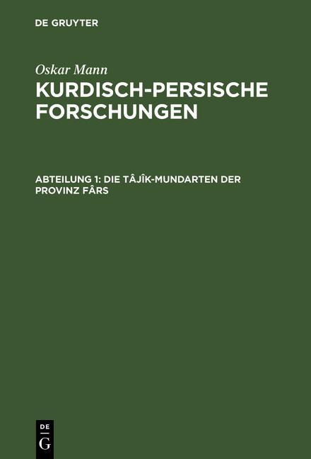 Cover-Bild Kurdisch-persische Forschungen / Die Tâjîk-Mundarten der Provinz Fârs