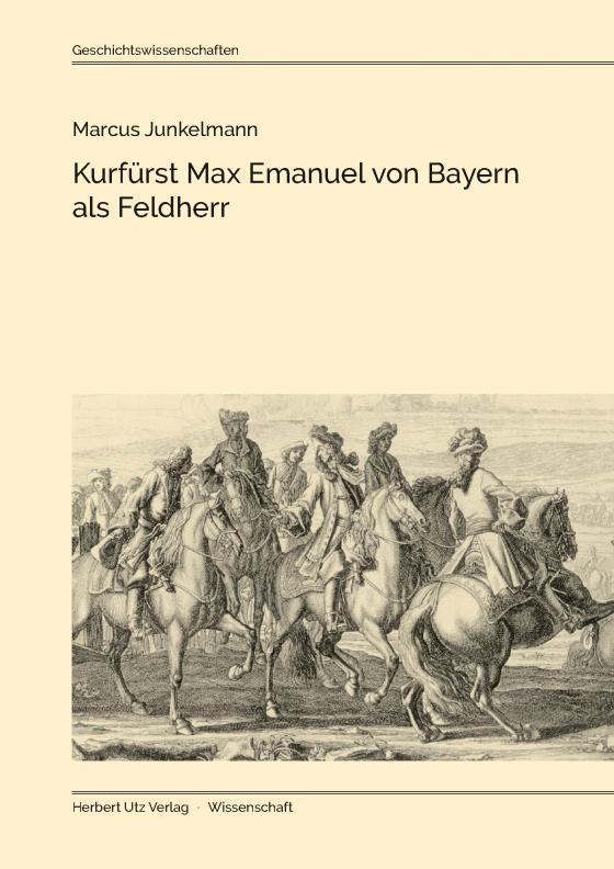 Cover-Bild Kurfürst Max Emanuel von Bayern als Feldherr