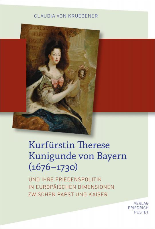 Cover-Bild Kurfürstin Therese Kunigunde von Bayern (1676–1730)