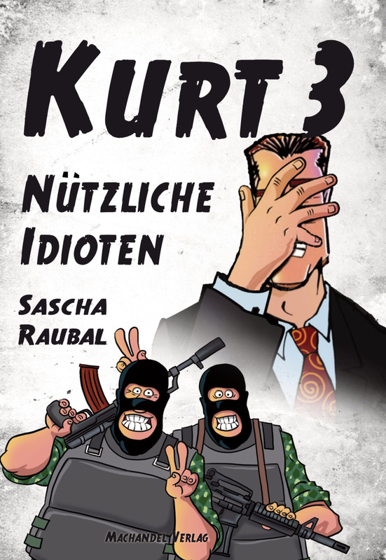 Cover-Bild Kurt 3 - Nützliche Idioten