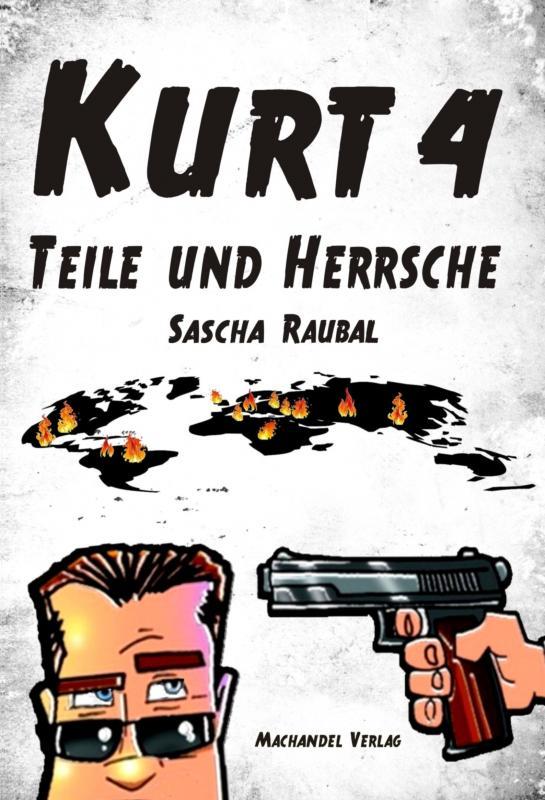 Cover-Bild Kurt 4 - Teile und herrsche