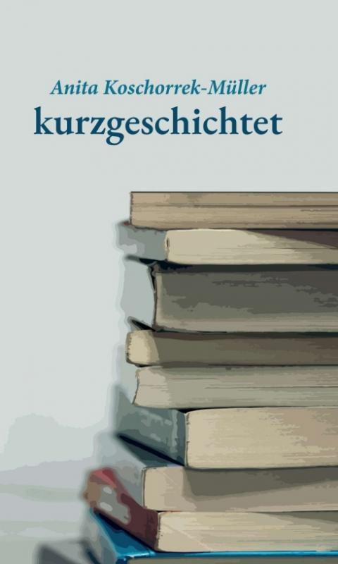 Cover-Bild kurzgeschichtet