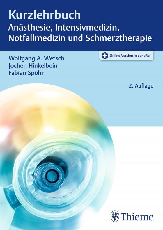 Cover-Bild Kurzlehrbuch Anästhesie, Intensivmedizin, Notfallmedizin und Schmerztherapie