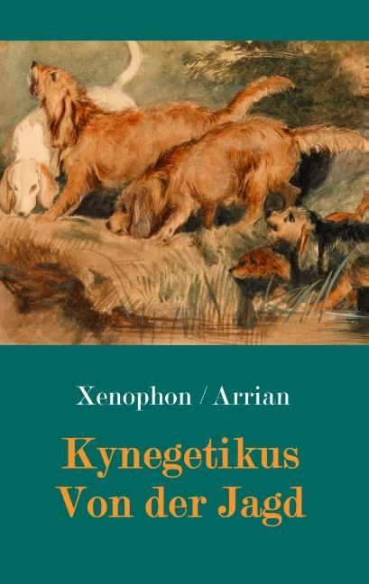 Cover-Bild Kynegetikus - Von der Jagd