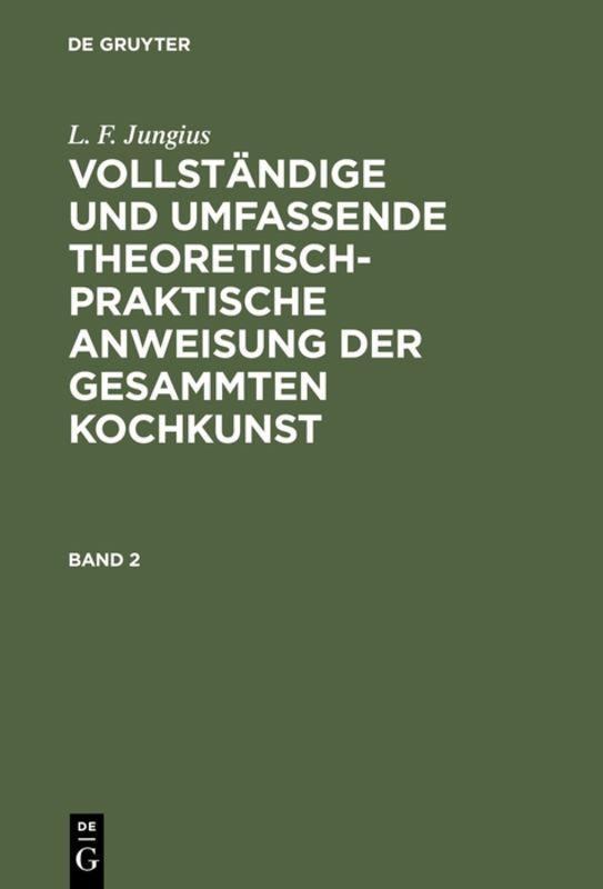 Cover-Bild L. F. Jungius: Vollständige und umfassende theoretisch-praktische... / L. F. Jungius: Vollständige und umfassende theoretisch-praktische.... Band 2