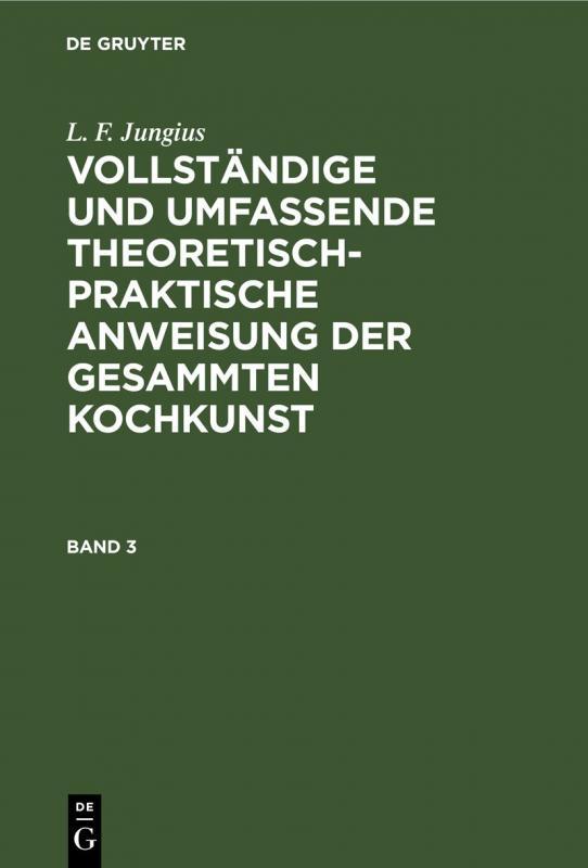 Cover-Bild L. F. Jungius: Vollständige und umfassende theoretisch-praktische... / L. F. Jungius: Vollständige und umfassende theoretisch-praktische.... Band 3
