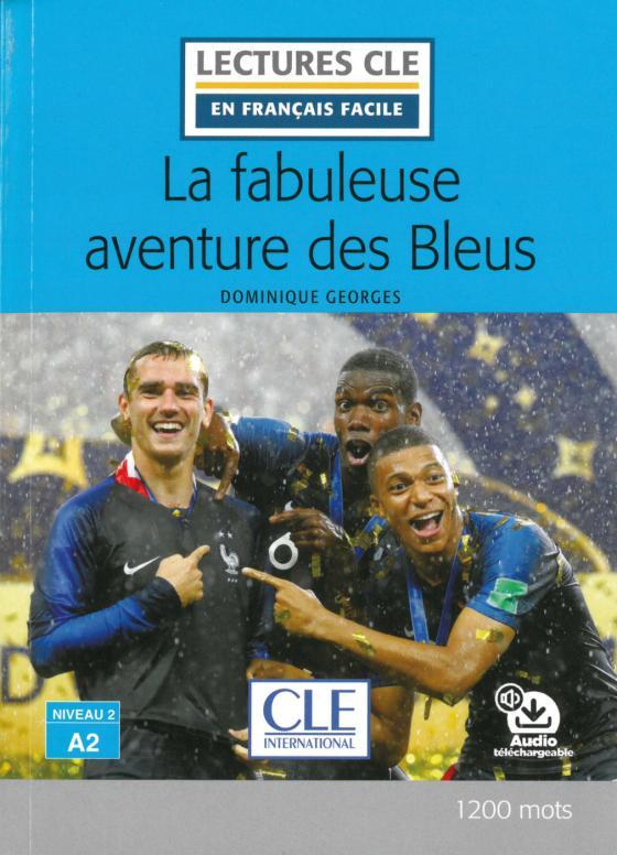 Cover-Bild La fabuleuse aventure des bleus