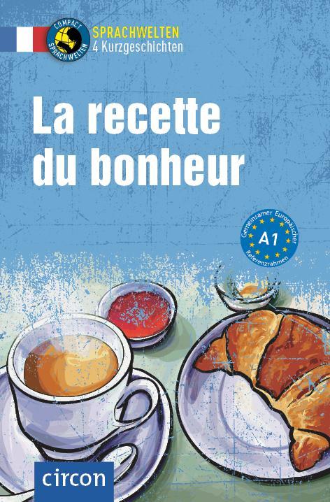 Cover-Bild La Recette du bonheur