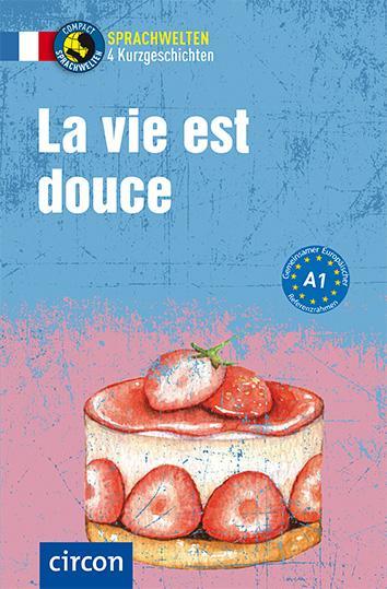 Cover-Bild La vie est douce