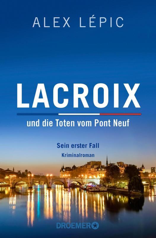 Cover-Bild Lacroix und die Toten vom Pont Neuf: Sein erster Fall