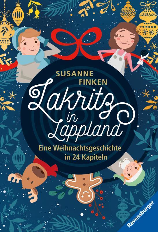 Cover-Bild Lakritz in Lappland - Eine Weihnachtsgeschichte in 24 Kapiteln