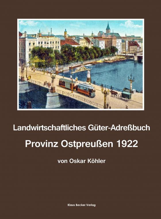 Cover-Bild Landwirtschaftliches Güter-Adreßbuch Provinz Ostpreußen 1922