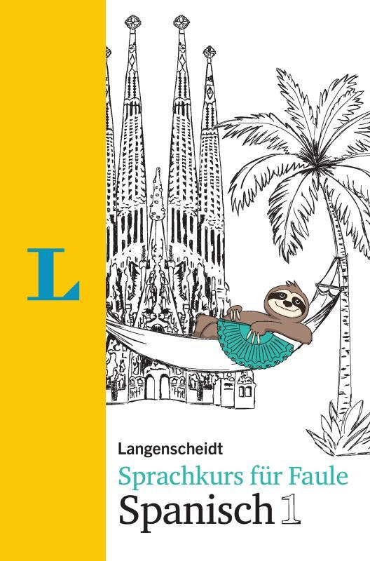 Cover-Bild Langenscheidt Sprachkurs für Faule Spanisch 1 - Buch und MP3-Download