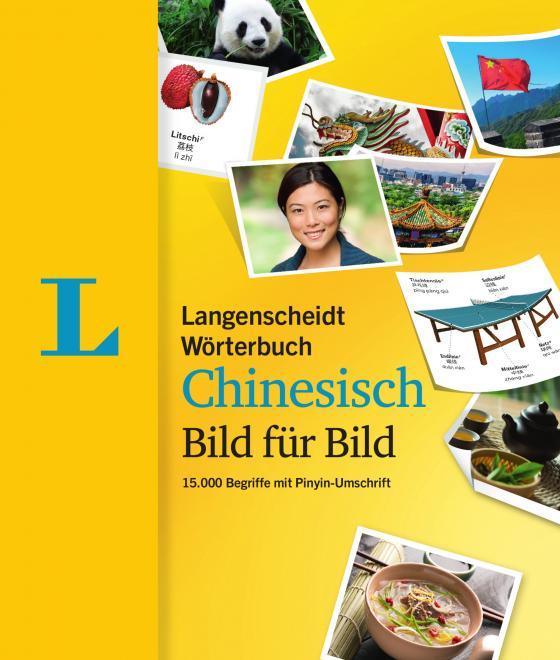 Cover-Bild Langenscheidt Wörterbuch Chinesisch Bild für Bild - Bildwörterbuch