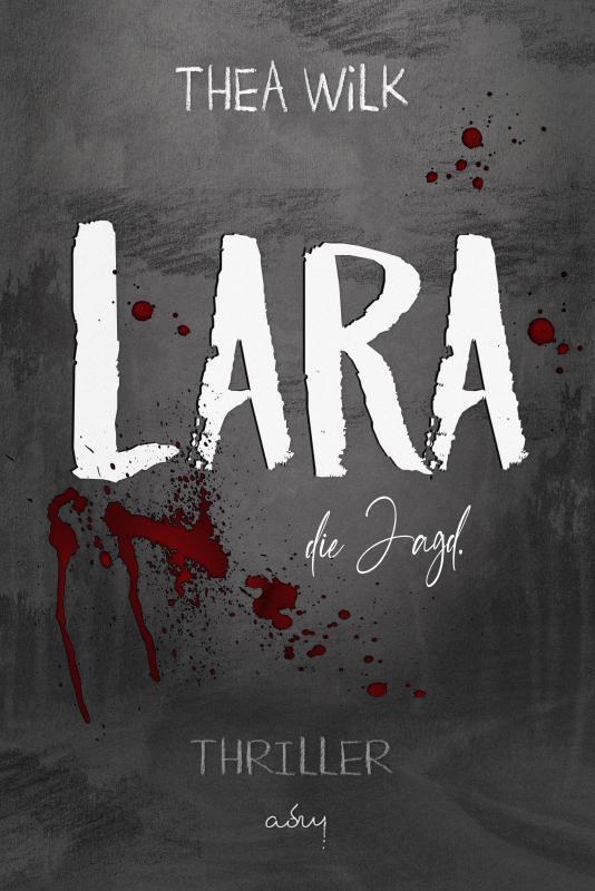 Cover-Bild LARA. die Jagd.