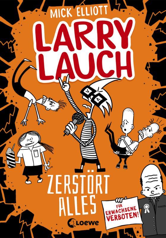 Cover-Bild Larry Lauch zerstört alles