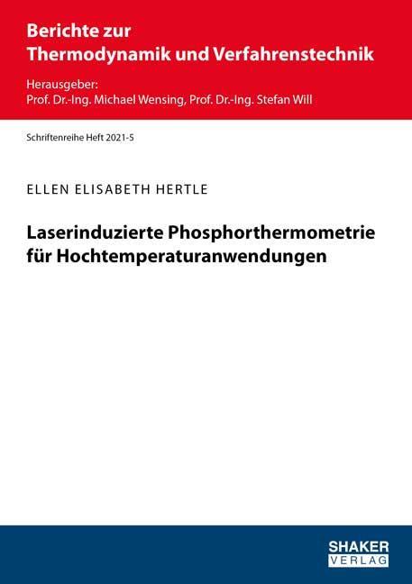 Cover-Bild Laserinduzierte Phosphorthermometrie für Hochtemperaturanwendungen