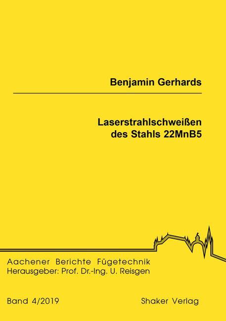 Cover-Bild Laserstrahlschweißen des Stahls 22MnB5