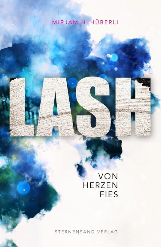 Cover-Bild LASH: Von Herzen fies