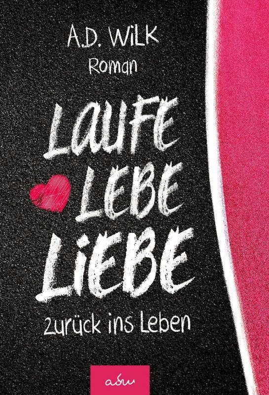 Cover-Bild Laufe Lebe Liebe