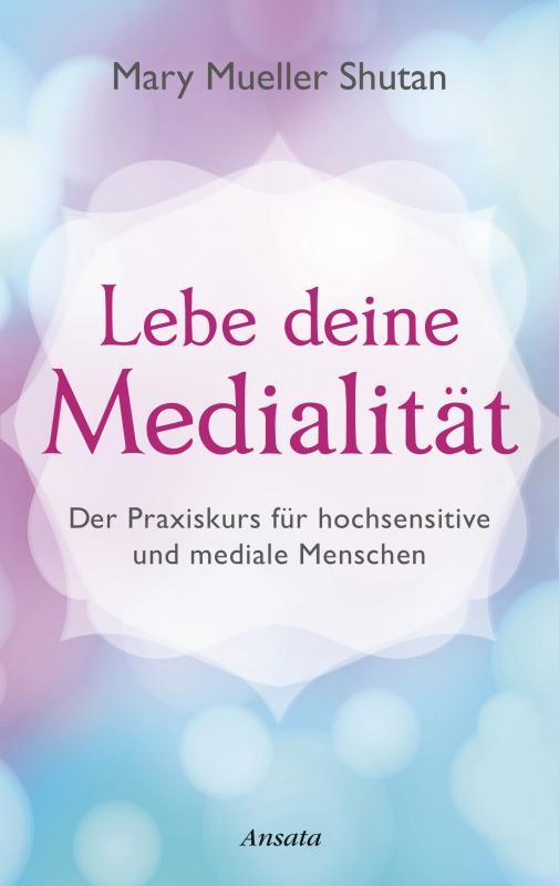 Cover-Bild Lebe deine Medialität