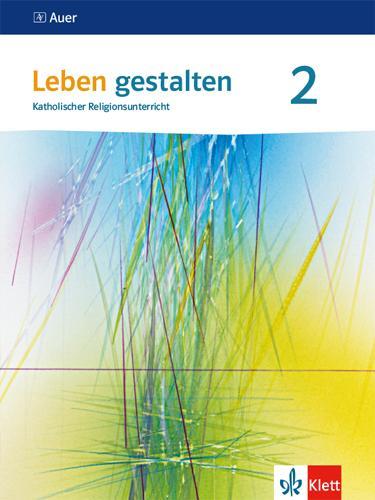 Cover-Bild Leben gestalten 2. Ausgabe Baden-Württemberg und Niedersachsen