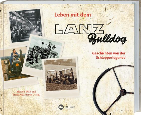 Cover-Bild Leben mit dem Lanz Bulldog