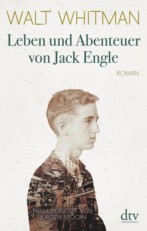 Cover-Bild Leben und Abenteuer von Jack Engle Autobiographie, in welcher dem Leser einige bekannte Gestalten begegnen werden