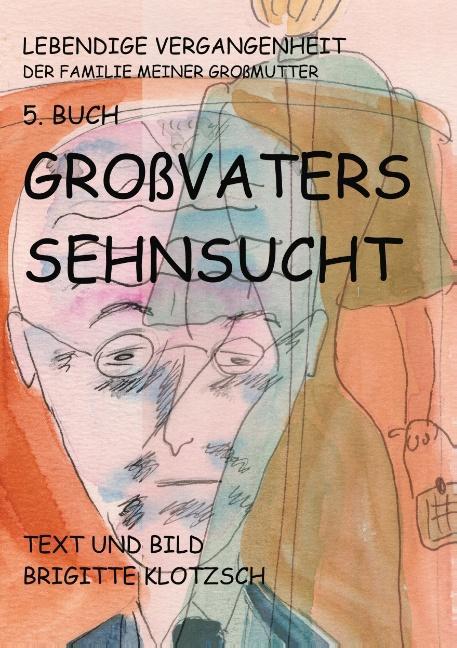 Cover-Bild Lebendige Vergangenheit der Familie meiner Großmutter 5. Buch