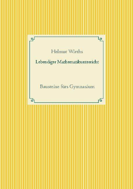 Cover-Bild Lebendiger Mathematikunterricht