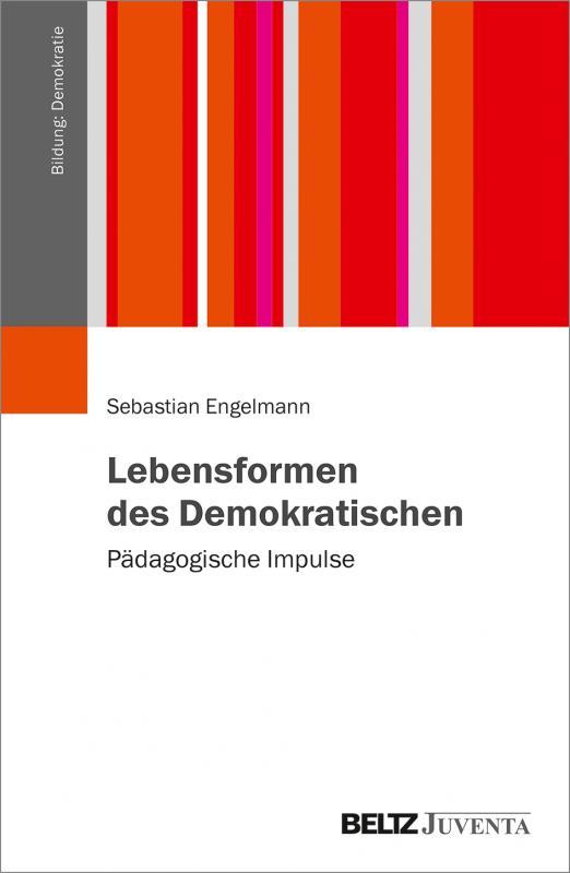 Cover-Bild Lebensformen des Demokratischen