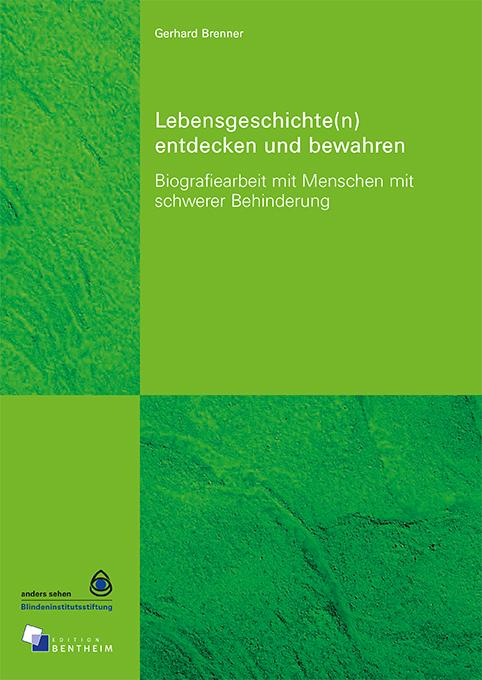 Cover-Bild Lebensgeschichte(n) entdecken und bewahren