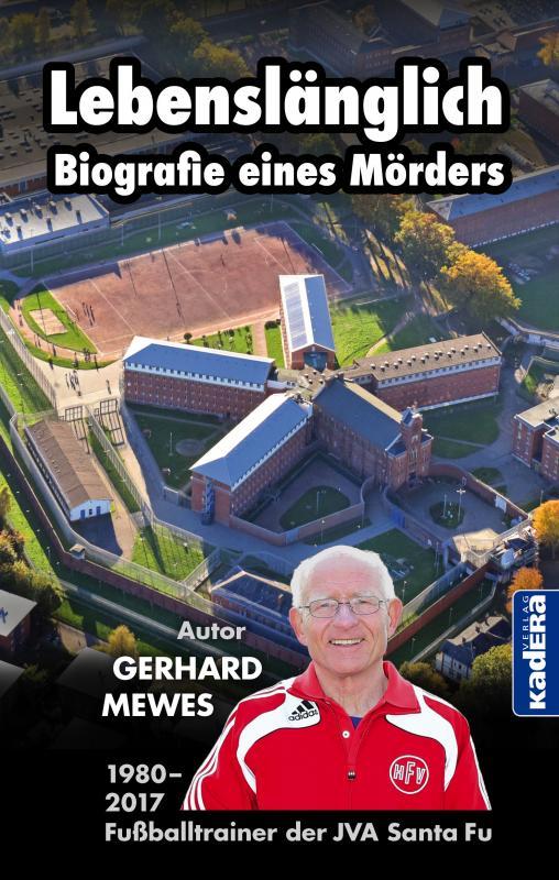 Cover-Bild Lebenslänglich- Biografie eines Mörders