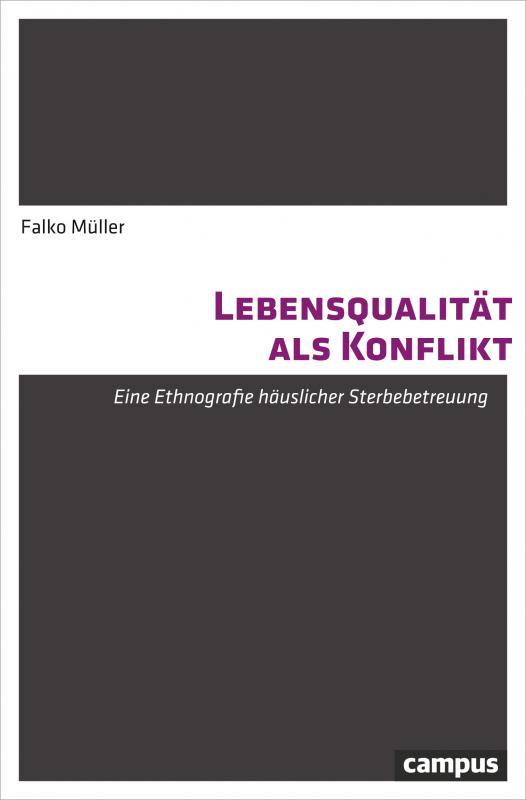 Cover-Bild Lebensqualität als Konflikt