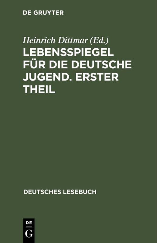 Cover-Bild Lebensspiegel für die deutsche Jugend. Erster Theil