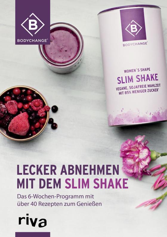 Cover-Bild Lecker abnehmen mit dem Slim Shake
