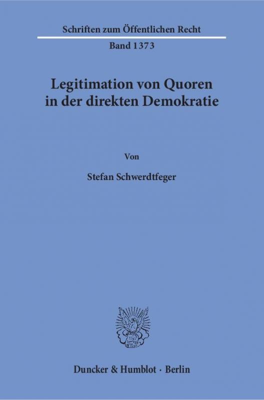 Cover-Bild Legitimation von Quoren in der direkten Demokratie.