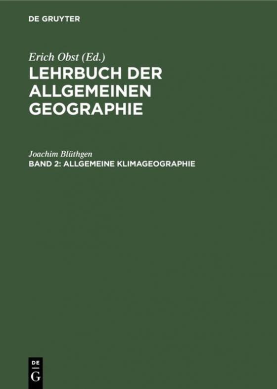 Cover-Bild Lehrbuch der Allgemeinen Geographie / Allgemeine Klimageographie